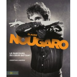 CLAUDE NOUGARO, LE PARCOURS...