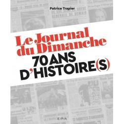 LE JOURNAL DU DIMANCHE - 70...