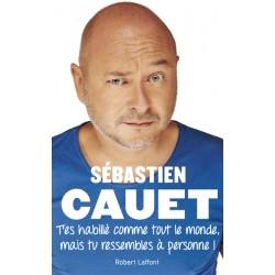 Sebastien Cauet, autobigraphie